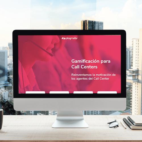 Reinventa la motivación de tus agentes - Gamificación para Call Centers - Playmotiv